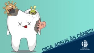 diga adeus as caries - blog dr felix